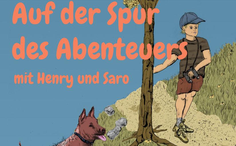 Henry und Saro: Ein Abenteuer mit besonderer Perspektive
